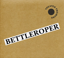 CD Cover Bettleroper, Theater Freiburg